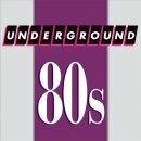 Undeground 80s